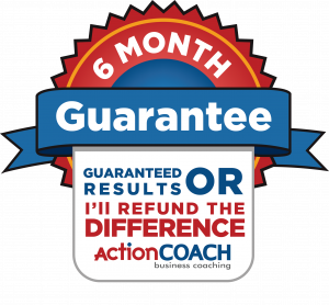 ActionCOACH 6 Month Guarantee