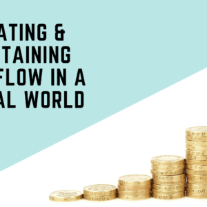 Creating Cash Flow in a Digital World