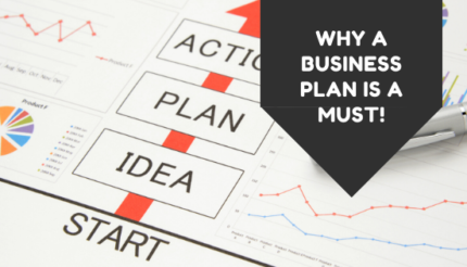 Why a Business Plan is a Must!